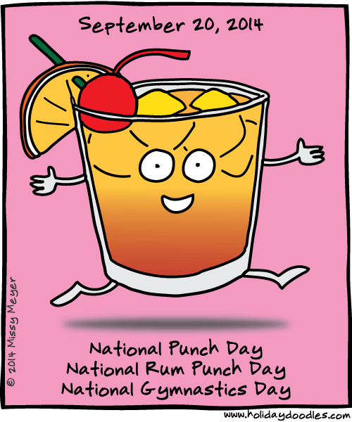 September 20, 2014: National Punch Day; National Rum Punch Day; National Gymnastics Day